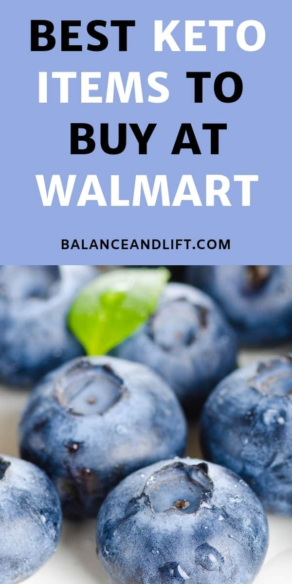 "Image of blueberries with ""Best Keto Items to Buy At Walmart"" written on the image"