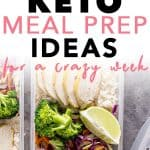 Check out these 15 easy keto meal prep ideas for a crazy busy week. You can prep them for your keto lunch or keto dinner.