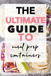 Find the best meal prep containers for your needs with this ultimate guide to meal prep containers.