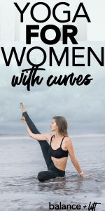 woman in yoga pose - yoga for women with curves