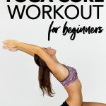 woman in crescent pose - beginner core workout