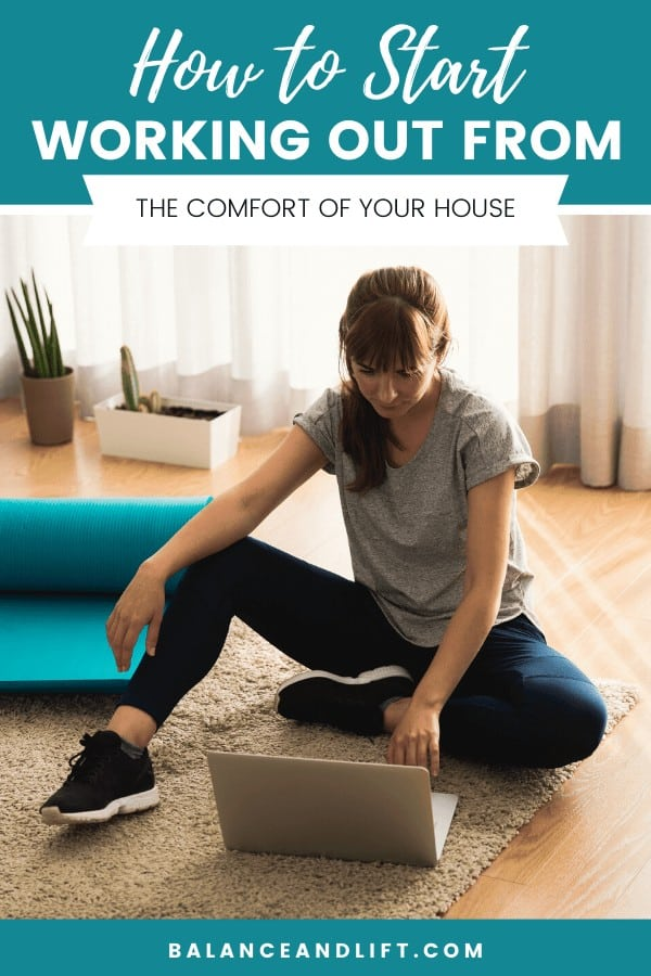 woman looking for how to start working out from home